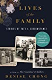 img - for Lives of the Family: Stories of Fate and Circumstance by Denise Chong (2014-09-16) book / textbook / text book