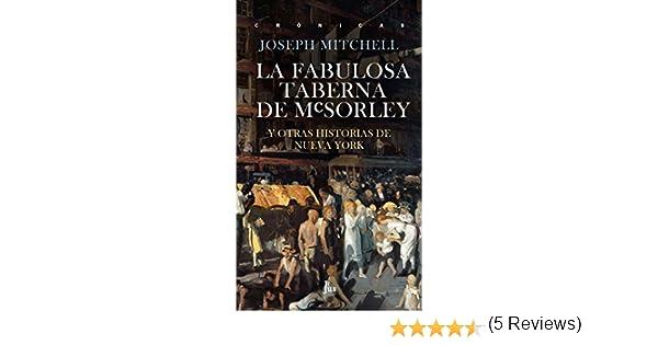 La fabulosa taberna de McSorley: Y otras historias de Nueva York ...