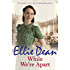 While We're Apart (The Cliffehaven Series)