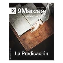 Revista 9Marcas (9marks Journal) Edificando Iglesias Sanas: La Predicación: La Predicación (Spanish Edition)
