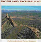 Ancient Land Ancestral Places, Stephen H. Lekson and Rine Swentzel, 0890132453