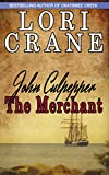 John Culpepper the Merchant (Culpepper Saga Book 2)