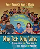 Many Texts, Many Voices, Penny Silvers and Mary C. Shorey, 1571108750