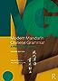 Modern Mandarin Chinese Grammar: A Practical Guide: Volume 2 (Modern Grammars)