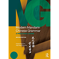 Modern Mandarin Chinese Grammar: A Practical Guide (Modern Grammars) (English Edition)