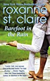 Barefoot in the Rain, Roxanne St. Claire, 1455508276