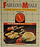 Fabulous Meals for Busy People, Hannelore Blohm, 0812055993