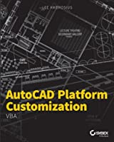 AutoCAD Platform Customization: VBA Front Cover