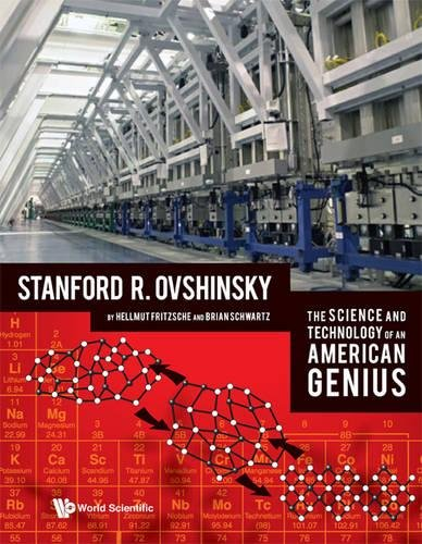 The Science and Technology of an American Genius: Stanford R Ovshinsky ebook
