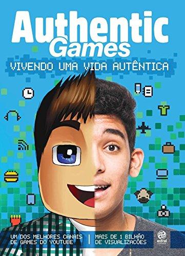 Resenha - Authentic Games: Vivendo uma vida autêntica