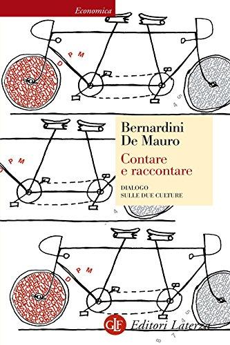 Contare e raccontare: Dialogo sulle due culture (Italian Edition)