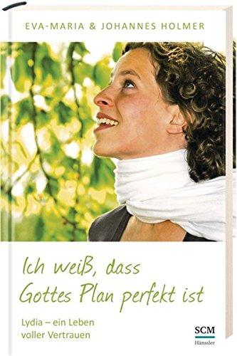 Ich weiß, dass Gottes Plan perfekt ist von Markus Finkel (SoulBooks.de)