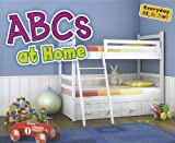 ABCs at Home, Daniel Nunn, 1410947319