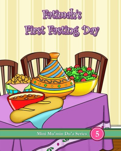 Fatimah's First Fasting Day