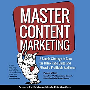 Master Content Marketing Audiobook