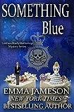 Something Blue, Emma Jameson, 1491070021