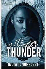 In A World Full Of Thunder Paperback