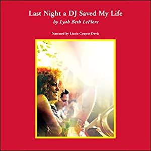 Last Night a DJ Saved My Life Audiobook