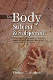 The Body, Subject & Subjected