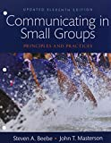 Communicating in Small Groups: Principles and Practices,  Books a la Carte (11th Edition)