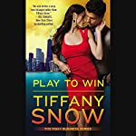 Play to Win: Risky Business 3 | Tiffany Snow