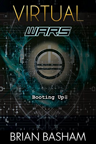 Amazon.com: Booting Up (Virtual Wars Book 0) eBook: Brian ...