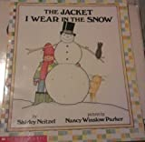 The Jacket I Wear in the Snow, Shirley Nietzel, 0590726137