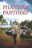 Phantom Panthers, David Shultz, 147872739X