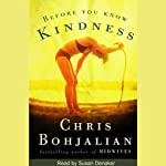 Before You Know Kindness | Chris Bohjalian
