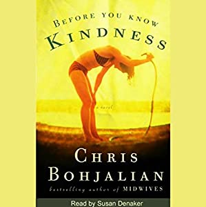 Before You Know Kindness Hörbuch