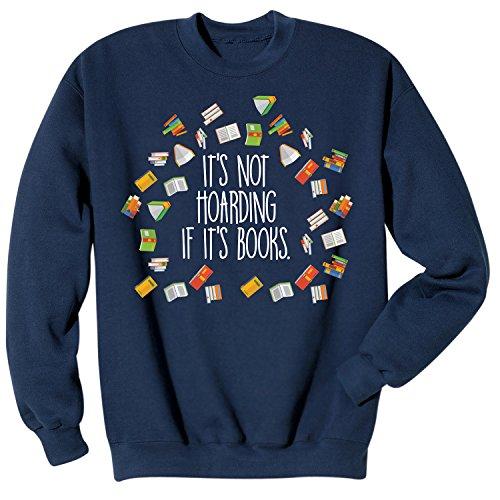 Adult It's Not Hoarding If It's Books Sweatshirt - Navy Blue - Small