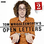 Tom Wrigglesworth's Open Letters: Complete Series 2 | Tom Wrigglesworth