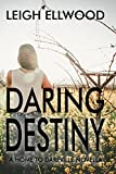 Daring Destiny (Home To Dareville)