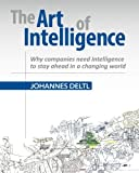 The Art of Intelligence - Why companies need Intelligence to stay ahead in a changing world