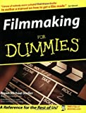 Filmmaking for Dummies®, Bryan Michael Stoller, 0764524763