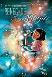 Renegade Magic (Kat, Incorrigible)