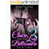 LESBIAN ROMANCE: Claire and the Lady Billionaire 3 (Book Three)