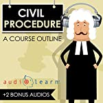 Civil Procedure AudioLearn - A Course Outline | Kurt R. Mattson