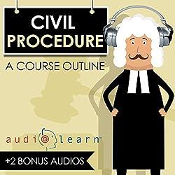 Civil Procedure AudioLearn - A Course Outline