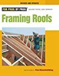 Framing Roofs: Completely Revised and...