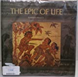 The Epic of Life, Idanna Pucci, 0912383062