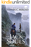 The Jack of Souls: A New Rogue & Knight Epic Fantasy Series (The Unseen Moon Book 1)