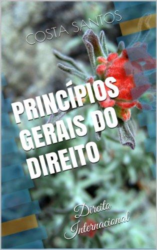 Marco Carta Costume (Princípios Gerais do Direito (Direito Internacional Livro 1) (Portuguese Edition))