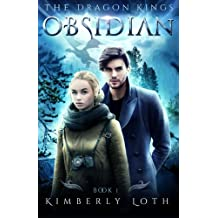 Obsidian: The Dragon Kings (Volume 1)