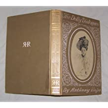 The Dolly dialogues and Comedies of courtship, (Author's edition. Works of Anthony Hope)