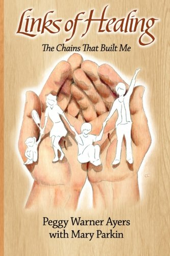 Read Online Links of Healing: The Chains That Built Me PDF