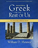 Greek for the Rest of Us: The Essentials of