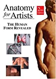 Anatomy For Artists: The Human Form Revealed