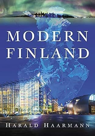 Amazon.com: Modern Finland eBook: Harald Haarmann: Kindle Store