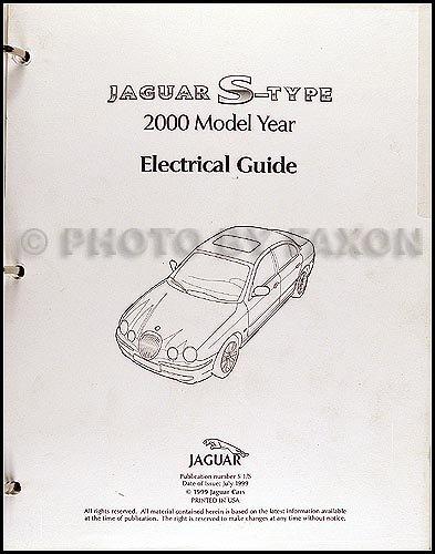 2000 Jaguar S-Type Electrical Guide Wiring Diagram: Jaguar: Amazon.com:  BooksAmazon.com